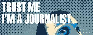 Trust Me. I am a Journalist